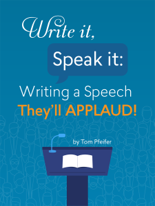 Book cover for Write It, Speak It: Writing a Speech They'll Applaud!